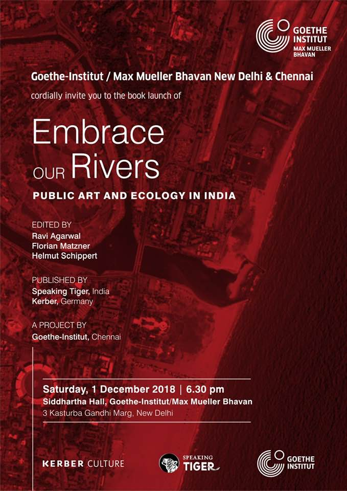 """Book Launch: """"Embrace Our Rivers: Public Art and Ecology in India"""""""