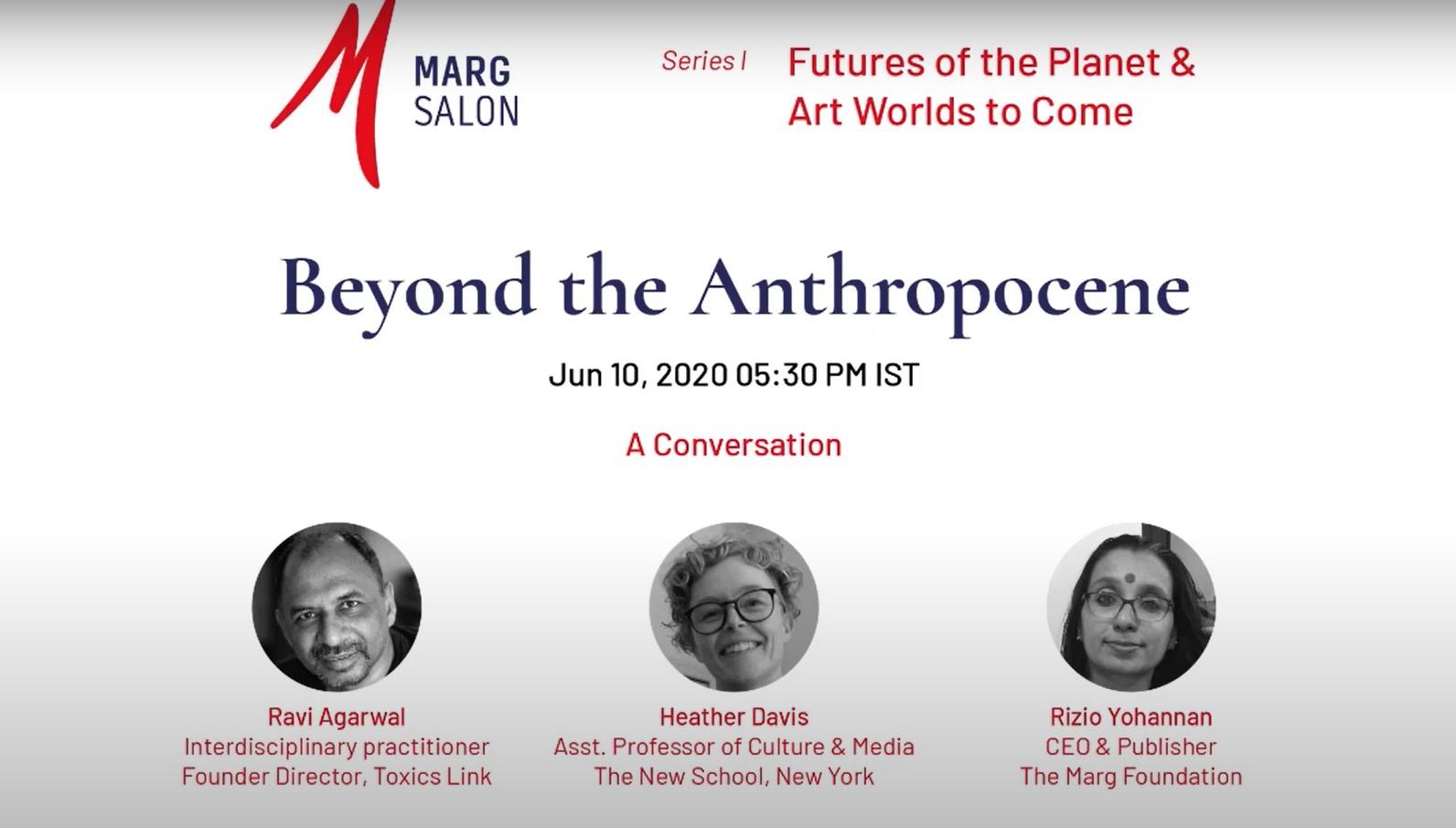 Beyond the Anthropocene – The Marg Foundation